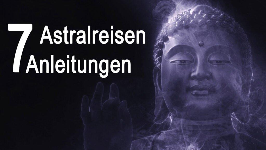 Anleitungen und Techniken fürs Astralreisen